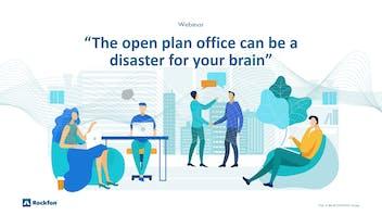 The open plan office can be a disaster for your brain, webinar, Stefan van der Stigchel, Pascal van Dort, on-demand, online, webinar, Rockfon