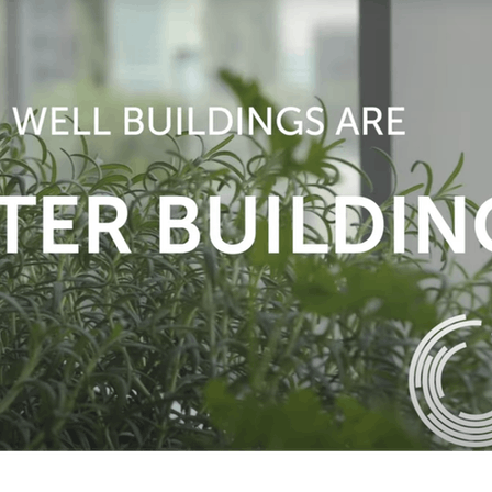 WELL Building Institute, WELL certification, sustainability,  WELL Building Institute member, WELL video thumbnail