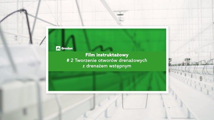 PL instruction video cover- tworzenie otworów drenaż.