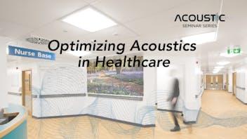 Optimizing  Acoustics in Healthcare, webinar, rockfon